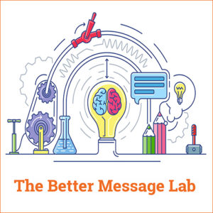 The Better Message Lab