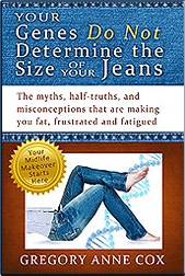 Your Genes Do Not Determine The Size of Your Jeans