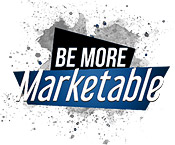 Be More Marketable 2021